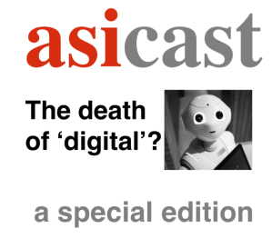 asicast death of digital